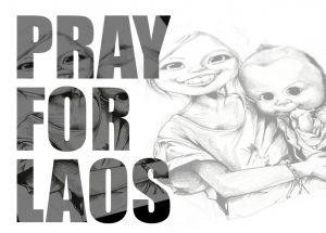 PRAY FOR LAOS